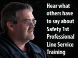 Hear what others have to say about Safety 1st Professional Line Service Training